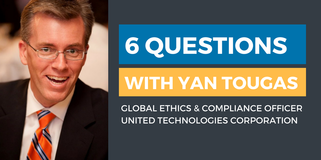 Six Questions with an Ethics & Compliance Officer: Yan Tougas
