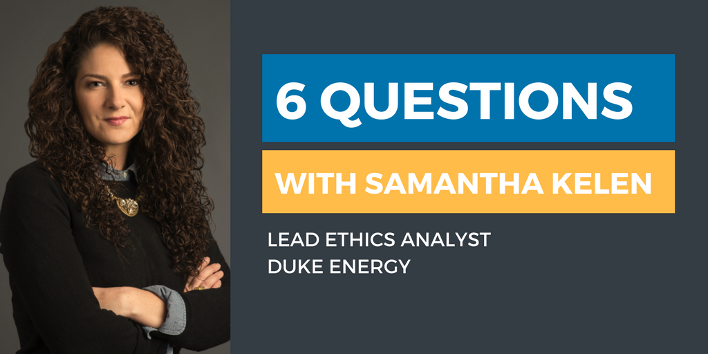 Six Questions with an Ethics & Compliance Officer: Samantha Kelen